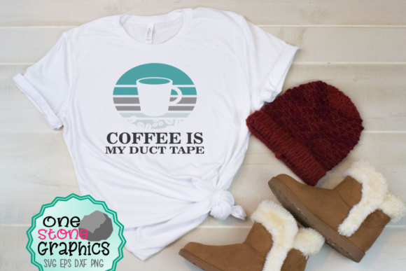 Coffee is My Duct Tape Svg Graphic Crafts By OneStoneGraphics