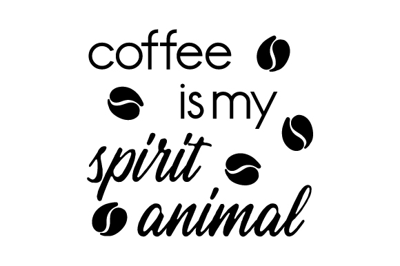 Download Free Coffee Is My Spirit Animal Svg Cut File By Creative Fabrica for Cricut Explore, Silhouette and other cutting machines.