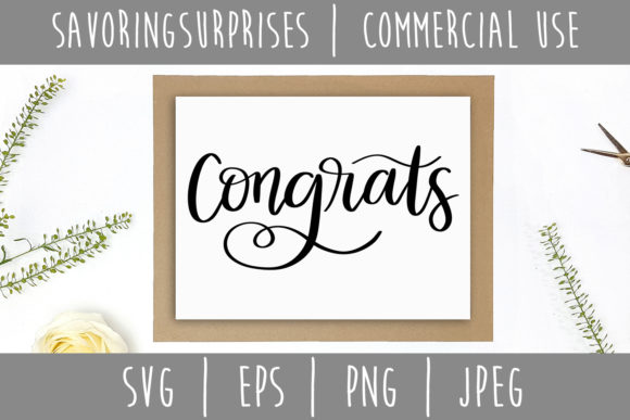 Congrats Hand Lettered SVG Graphic Crafts By SavoringSurprises