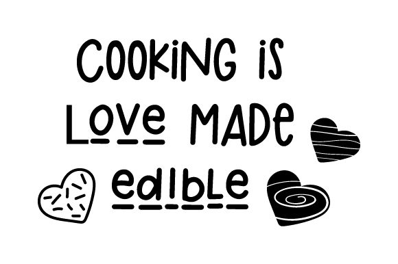 Download Free Cooking Is Love Made Edible Svg Cut File By Creative Fabrica for Cricut Explore, Silhouette and other cutting machines.