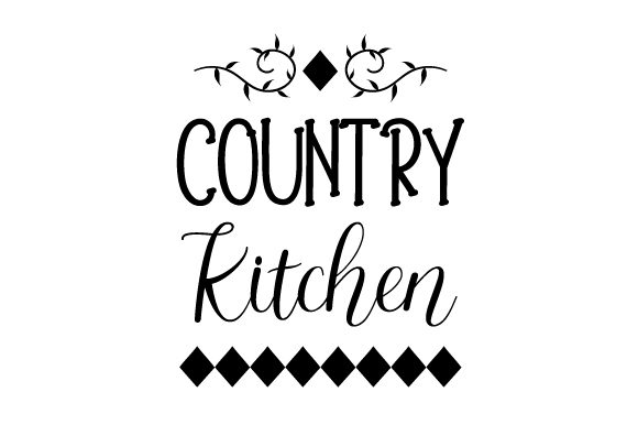 Country Kitchen Kitchen Craft Cut File By Creative Fabrica Crafts