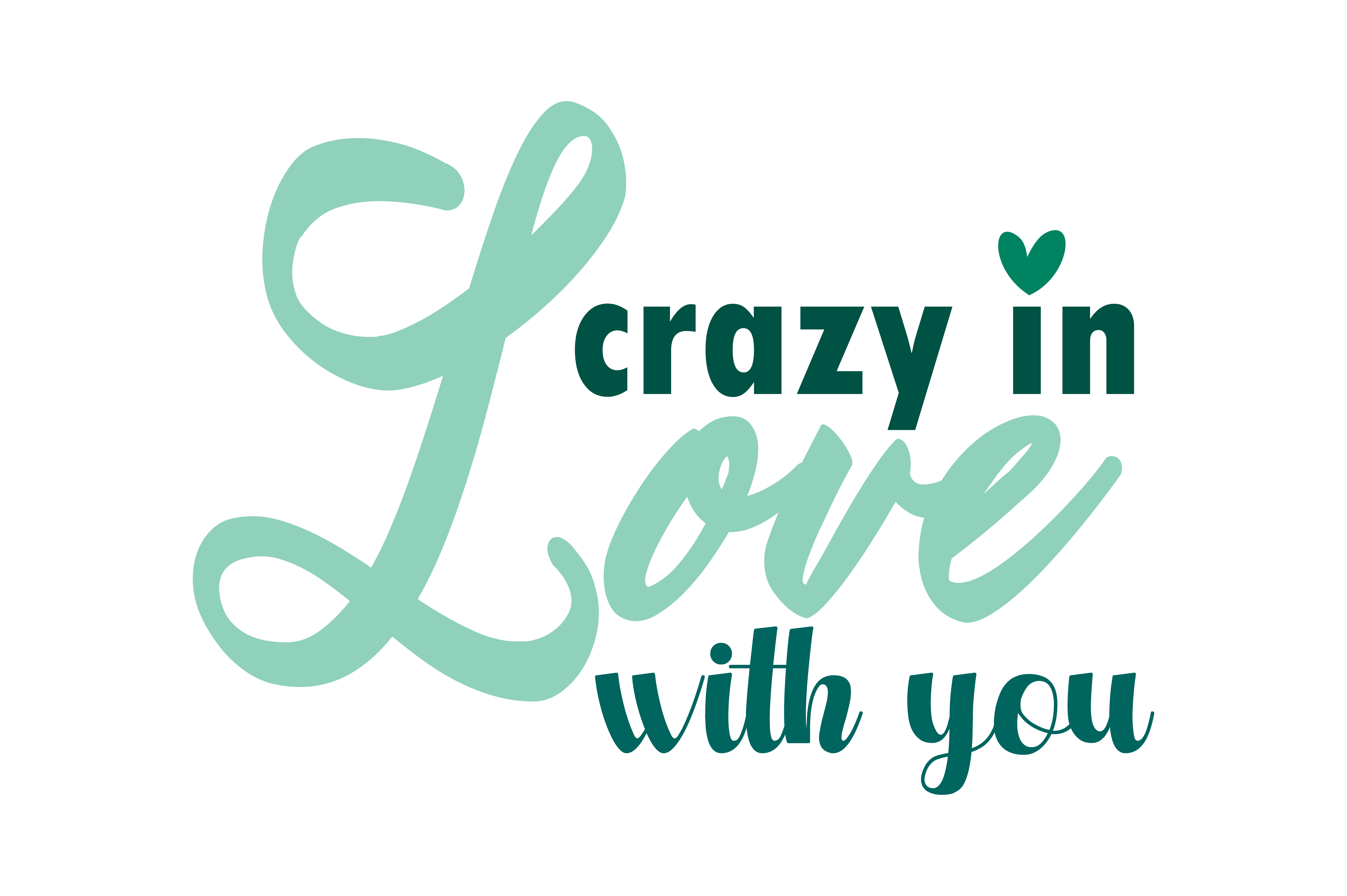 Crazy In Love With You Quote SVG Cut