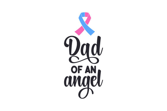 Download Free Dad Of An Angel Svg Cut File By Creative Fabrica Crafts for Cricut Explore, Silhouette and other cutting machines.
