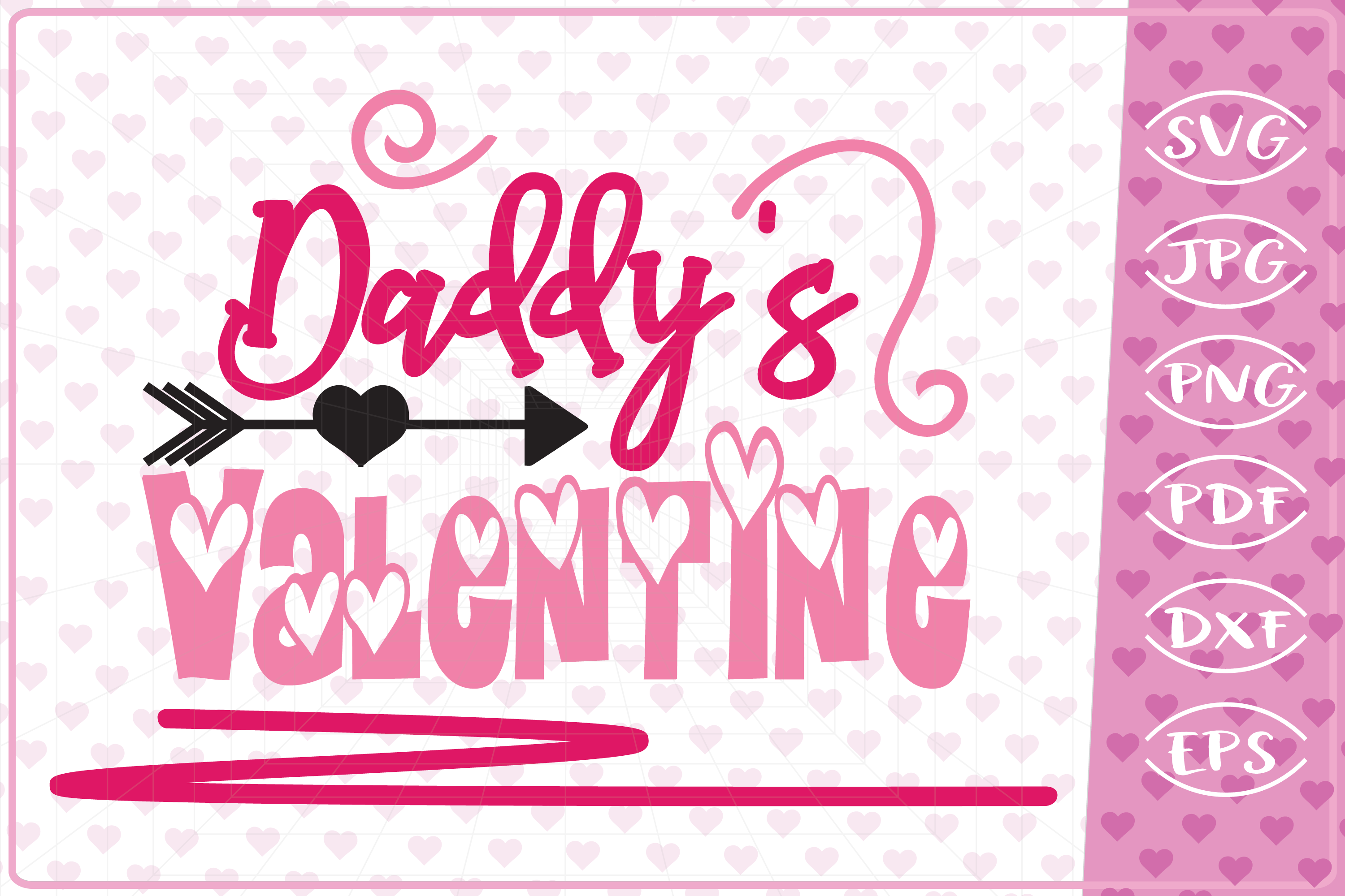 Download Free Daddy S Valentine Graphic By Cute Graphic Creative Fabrica for Cricut Explore, Silhouette and other cutting machines.