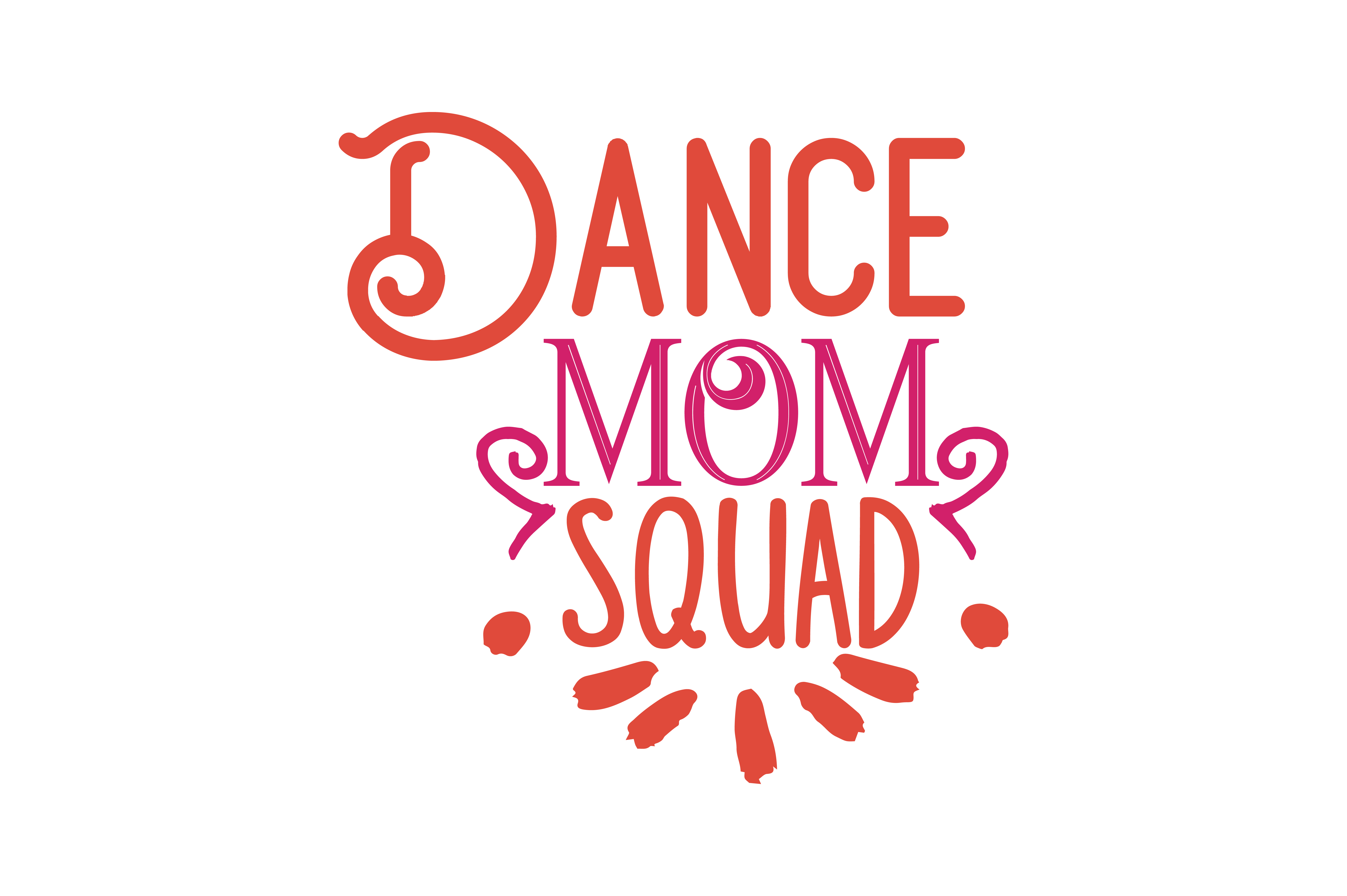 Download Free Dance Mom Squad Quote Svg Cut Graphic By Thelucky Creative Fabrica for Cricut Explore, Silhouette and other cutting machines.