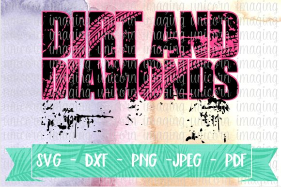 Download Free Dirt And Diamonds Svg Graphic By Unicorn Imaging Creative Fabrica for Cricut Explore, Silhouette and other cutting machines.