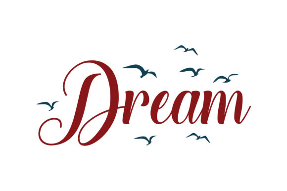Download Free Dream Quote Svg Cut Graphic By Thelucky Creative Fabrica for Cricut Explore, Silhouette and other cutting machines.
