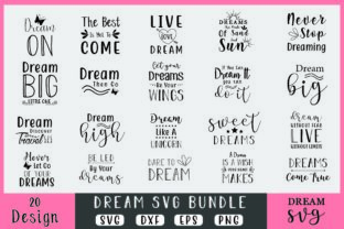 Download Free Dream Bundle Graphic By Creativesvg Creative Fabrica for Cricut Explore, Silhouette and other cutting machines.