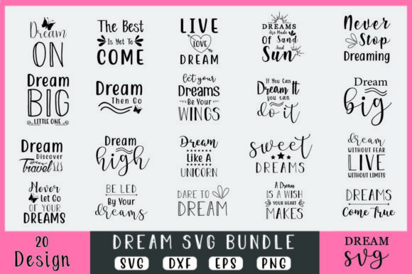 Dream Bundle Graphic Crafts By creativesvg