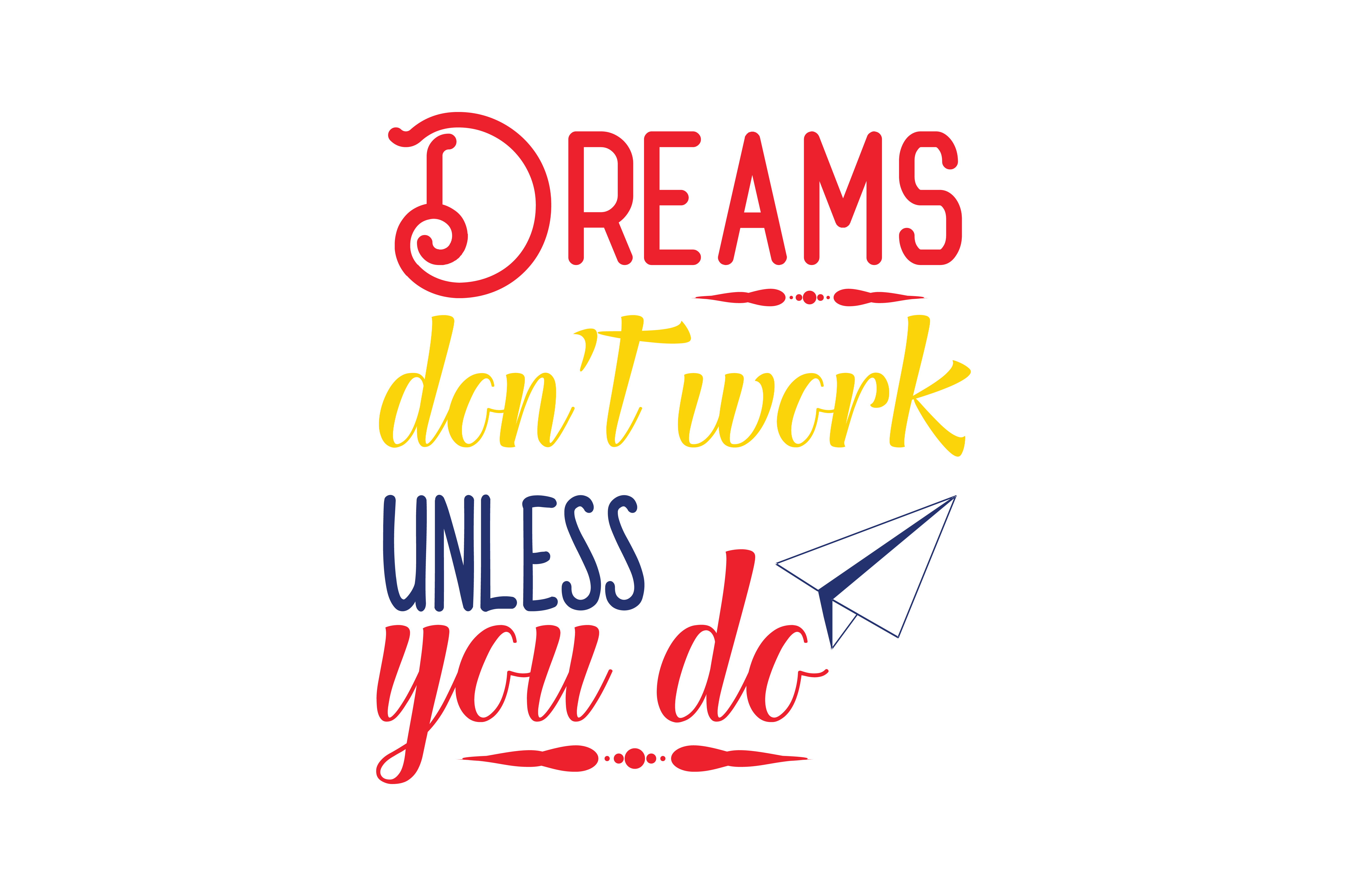 Download Free Dreams Don T Work Unless You Do Quote Svg Cut Grafico Por for Cricut Explore, Silhouette and other cutting machines.