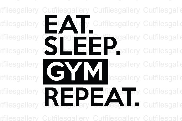 Download Free Eat Sleep Gym Repeat Svg Graphic By Cutfilesgallery Creative for Cricut Explore, Silhouette and other cutting machines.