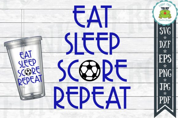 Download Free Eat Sleep Score Repeat Soccer Svg Graphic By for Cricut Explore, Silhouette and other cutting machines.