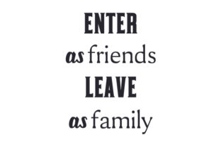 Enter As Friends Leave As Family Craft Design By Creative Fabrica Crafts