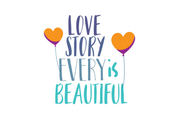 Download Free Every Love Story Is Beautiful Quote Svg Cut Graphic By Thelucky for Cricut Explore, Silhouette and other cutting machines.