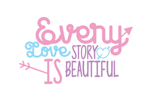 Every Love Story Is Beautiful Quote Svg Cut Graphic By Thelucky