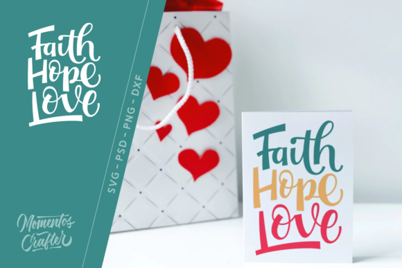 Download Free Faith Hope Love Graphic By Momentos Crafter Creative Fabrica for Cricut Explore, Silhouette and other cutting machines.