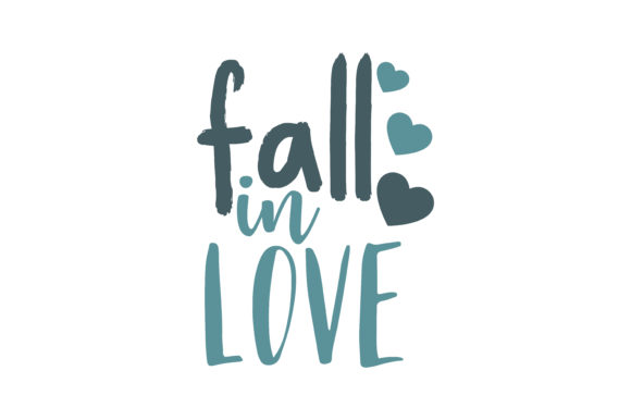 Download Free Fall In Love Quote Svg Cut Graphic By Thelucky Creative Fabrica SVG Cut Files