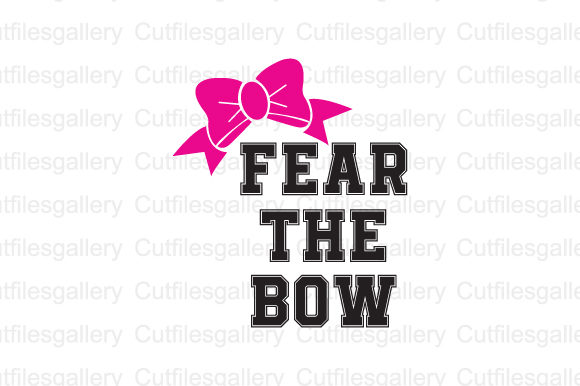 Download Free Fear The Bow Svg Graphic By Cutfilesgallery Creative Fabrica for Cricut Explore, Silhouette and other cutting machines.
