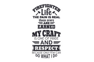 Firefighter Life Craft Design By Creative Fabrica Crafts
