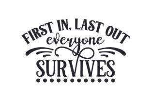 First in, Last out, Everyone Survives Craft Design By Creative Fabrica Crafts