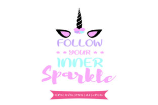 Follow Your Inner Sparkle Graphic By summersSVG