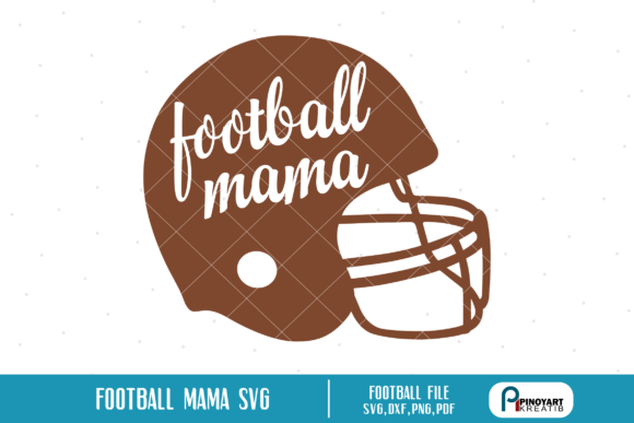 Download Free Football Mama Graphic By Pinoyartkreatib Creative Fabrica for Cricut Explore, Silhouette and other cutting machines.