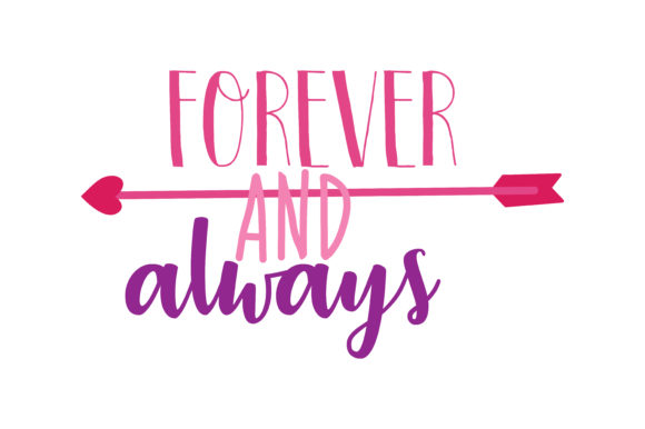 Download Free Forever And Always Quote Svg Cut Graphic By Thelucky Creative for Cricut Explore, Silhouette and other cutting machines.
