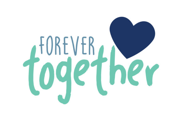 Download Free Forever Together Quote Svg Cut Grafico Por Thelucky Creative for Cricut Explore, Silhouette and other cutting machines.
