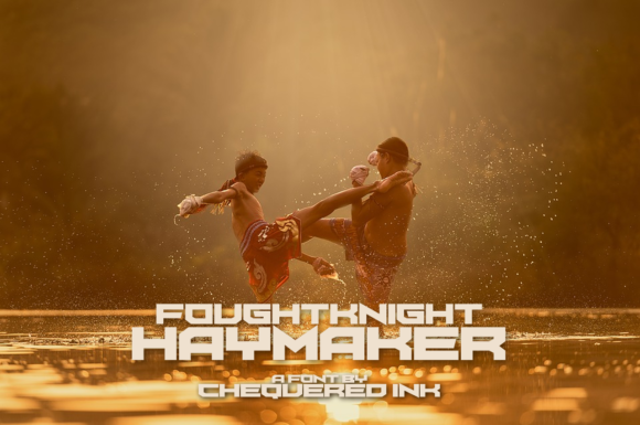 Foughtknight Haymaker Display Font By Chequered Ink