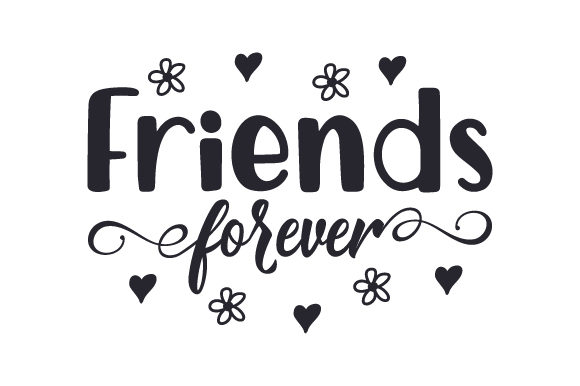 Friends Forever (SVG Cut file) by Creative Fabrica Crafts ...