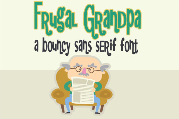 Print on Demand: Frugal Grandpa Sans Serif Font By Illustration Ink