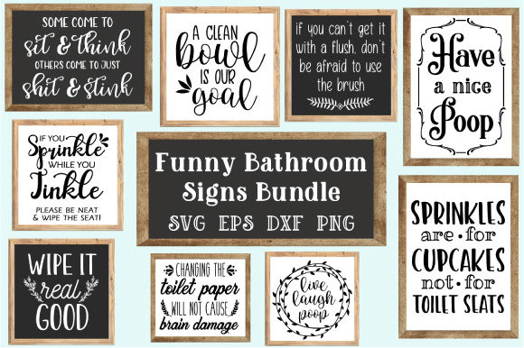 Download Free Funny Bathroom Quotes Bundle Graphic By Craft Pixel Perfect for Cricut Explore, Silhouette and other cutting machines.