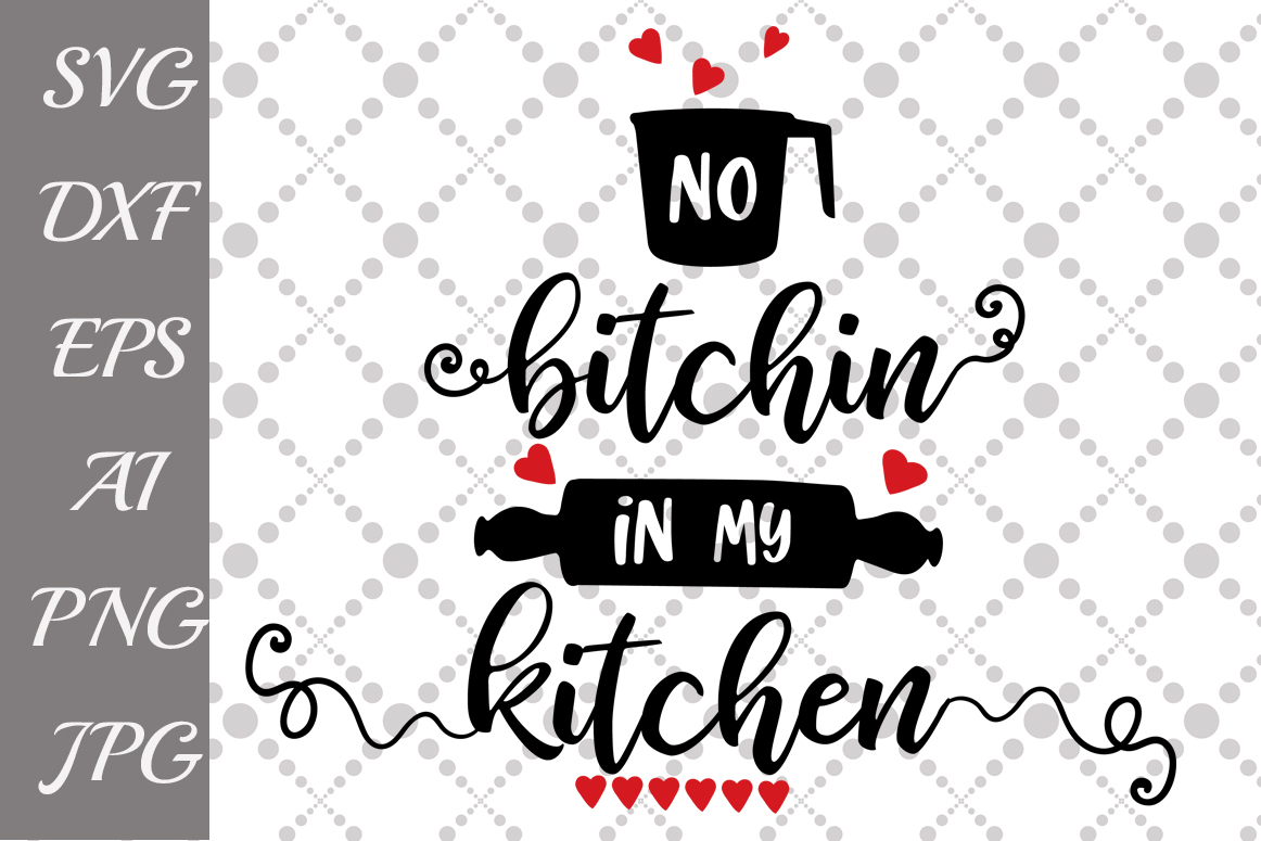 Download Free Funny Kitchen Quotes Svg Graphic By Prettydesignstudio for Cricut Explore, Silhouette and other cutting machines.