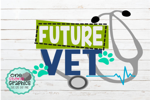 Download Free Future Vet Graphic By Onestonegraphics Creative Fabrica for Cricut Explore, Silhouette and other cutting machines.