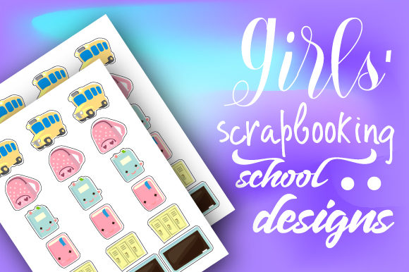 Girls' Scrapbooking School Designs Planner Craft Cut File By Creative Fabrica Crafts