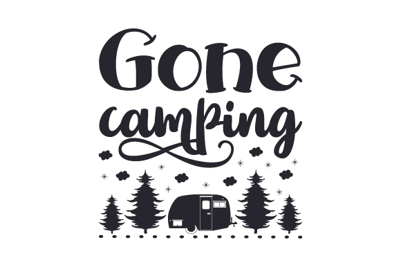 Gone Camping Svg Cut File By Creative Fabrica Crafts