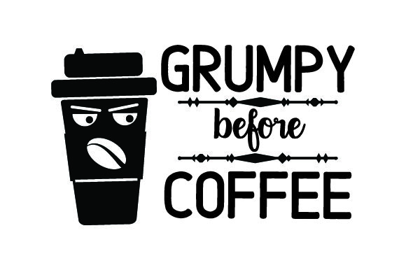 Download Free Grumpy Before Coffee Svg Cut File By Creative Fabrica Crafts Creative Fabrica SVG Cut Files