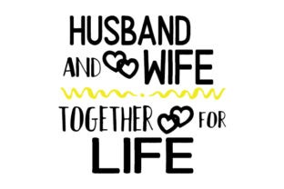 HUSBAND and WIFE TOGETHER for LIFE Craft Design By Creative Fabrica Crafts
