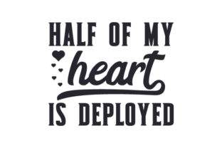 Half of My Heart is Deployed Craft Design By Creative Fabrica Crafts