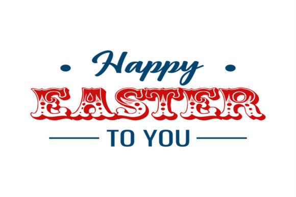 Print on Demand: Happy Easter to You Svg Graphic Crafts By summersSVG