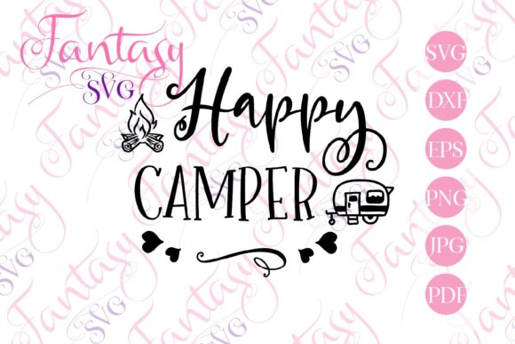 Download Free Happy Camper Svg Graphic By Fantasy Svg Creative Fabrica for Cricut Explore, Silhouette and other cutting machines.