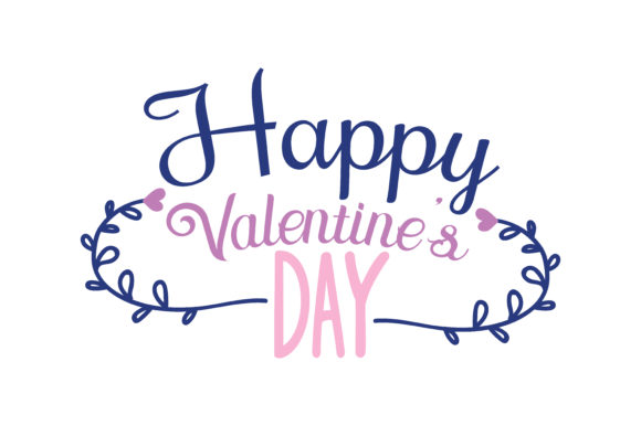 Download Free Happy Valentines Day Quote Svg Cut Grafik Von Thelucky for Cricut Explore, Silhouette and other cutting machines.