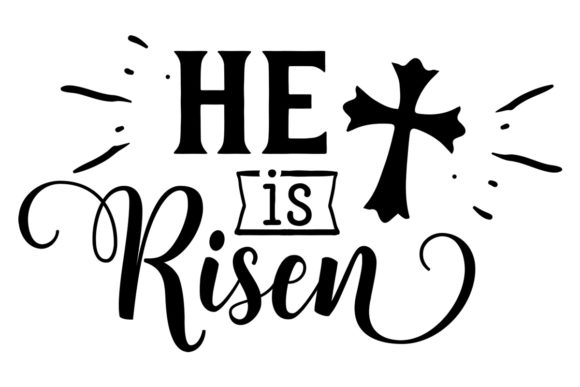 He is Risen Easter Craft Cut File By Creative Fabrica Crafts - Image 1