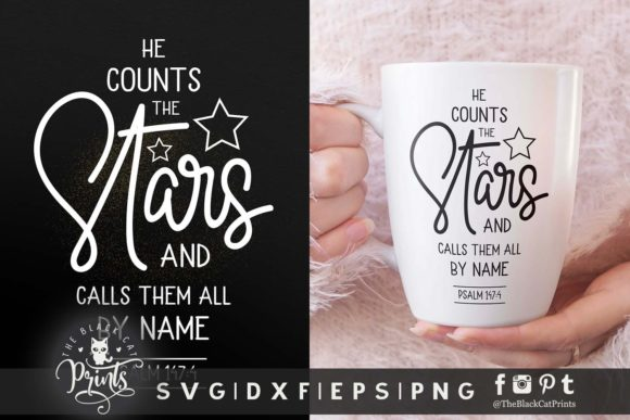 Download Free He Counts The Stars Svg Graphic By Theblackcatprints Creative for Cricut Explore, Silhouette and other cutting machines.