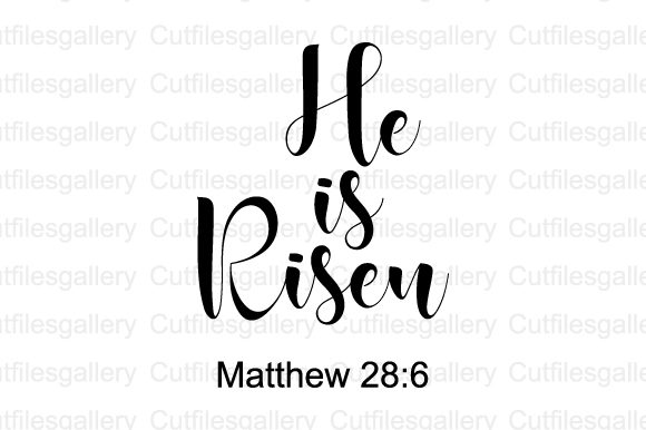 Download Free He Is Risen Easter Svg Graphic By Cutfilesgallery Creative for Cricut Explore, Silhouette and other cutting machines.
