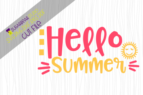 Hello Summer SVG Graphic Crafts By SugarBearStudio