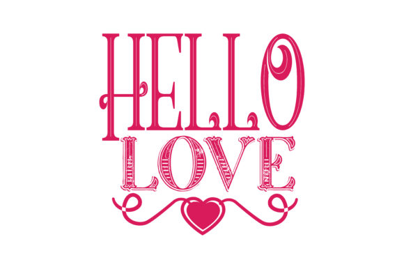Download Free Hello Love Quote Svg Cut Graphic By Thelucky Creative Fabrica for Cricut Explore, Silhouette and other cutting machines.