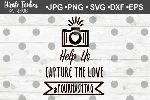 Download Free Help Us Capture The Moment Wedding Sign Svg Graphic By Nicole for Cricut Explore, Silhouette and other cutting machines.