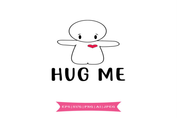 Print on Demand: Hug Me, Valentines Day Svg Graphic Crafts By summersSVG - Image 1