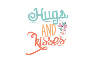Download Free Hugs And Kisses Quote Svg Cut Graphic By Thelucky Creative Fabrica SVG Cut Files